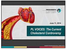 Current Cholesterol Controversy Webinar Replay