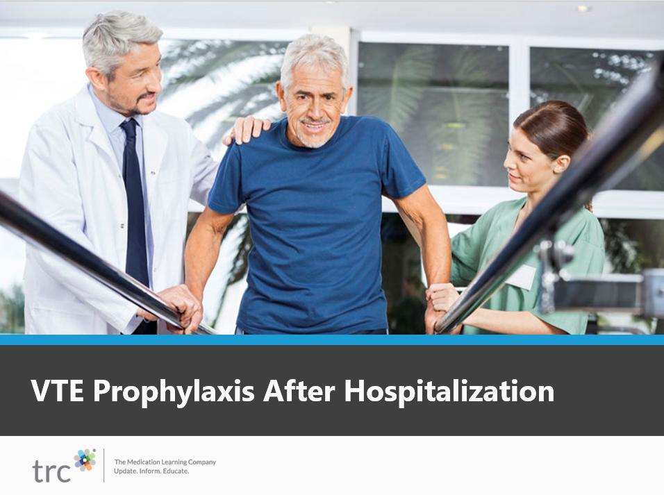 VTE Prophylaxis After Hospitalization